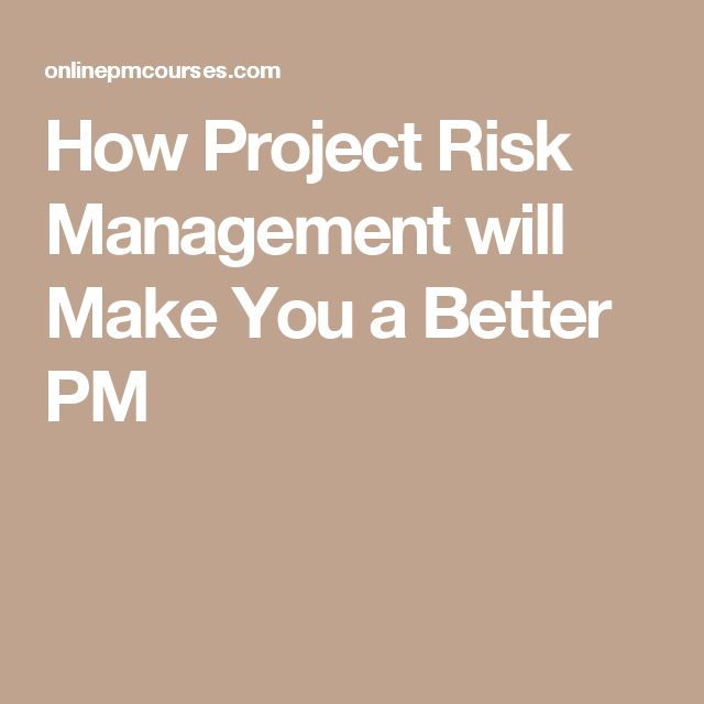How Project Risk Management will Make You a Better PM