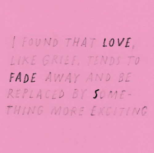 Love fades to something more exciting.