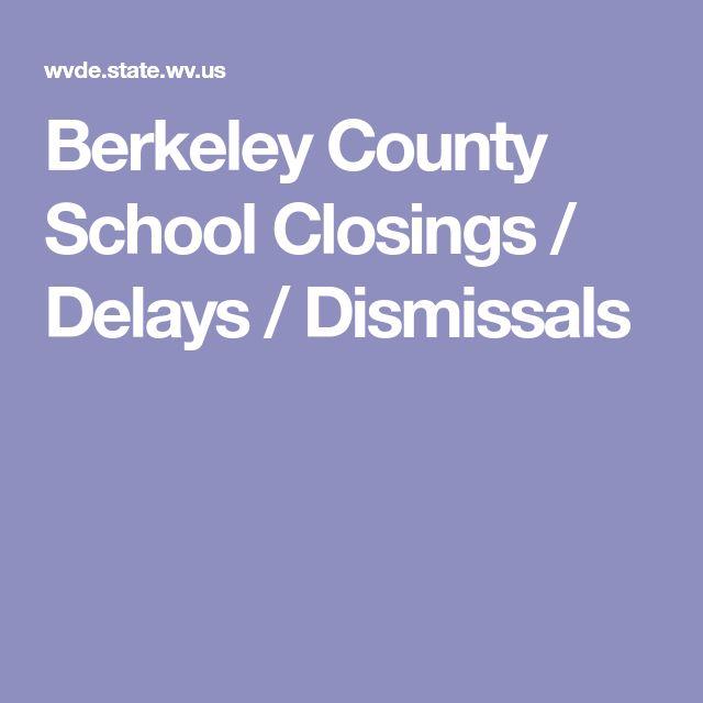 Berkeley County School Closings / Delays / Dismissals