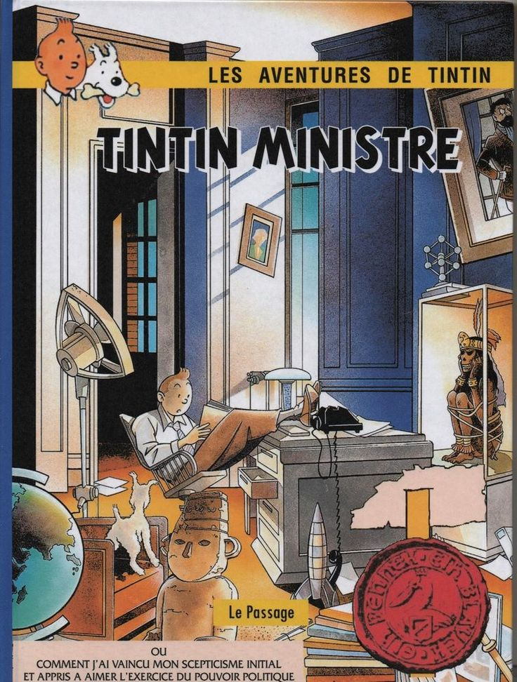 TINTIN PASTICHE. Tintin ministre. Album cartonné 46 pages couleurs Hors Commerce