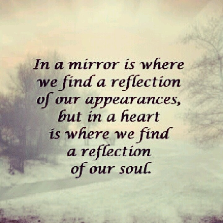 Quotes About Mirrors And Reflections. QuotesGram