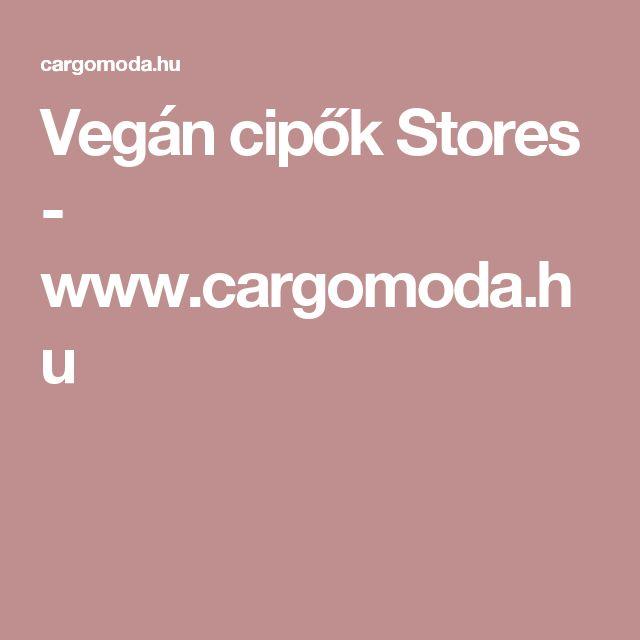 Vegán cipők Stores - www.cargomoda.hu