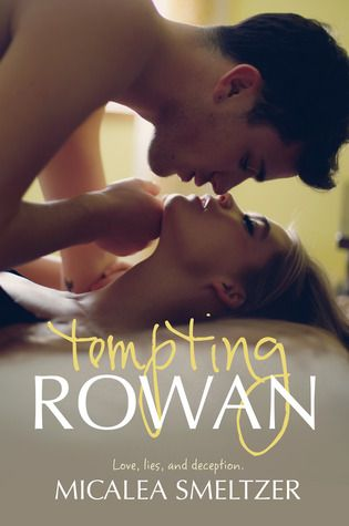 Book Crazy: Release Day Blitz & Giveaway: Tempting Rowan [Trace + Olivia 03] by Micalea Smeltzer!