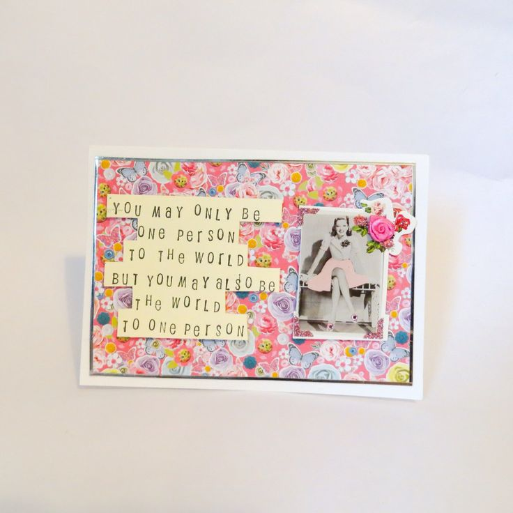 A personal favourite from my Etsy shop https://www.etsy.com/uk/listing/246565391/inspirational-quote-greeting-card-love