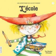 L'école, série Les aventures de Jiji et Pichou, Ginette Anfousse, éditions la courte échelle, 32 pages (album)