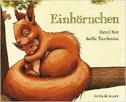 Einhörnchen: Amazon.de: Hazel Nut, Joelle Tourlonias: Bücher
