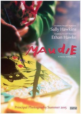 Maudie, based on the true story of Canadian artist, Maud Lewis