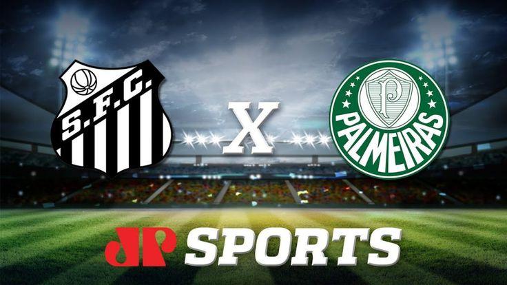 Assistir Ao Vivo Santos X Palmeiras Futebol Online E Na Tv
