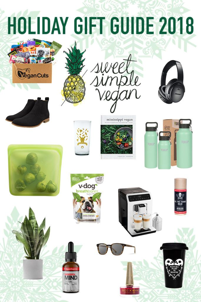 2018 Vegan Friendly Holiday Gift Guide Sweet Simple Vegan Vegan Christmas Gifts Vegan Gifts Vegan Gift Basket