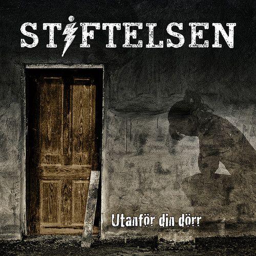 ▶ Stiftelsen - Utanför din dörr by UniversalMusicSweden