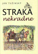 Straka nekradne (Jan Tuzinsky)