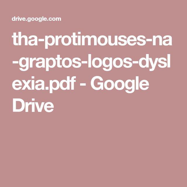 tha-protimouses-na-graptos-logos-dyslexia.pdf - Google Drive