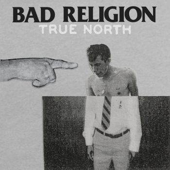 Bad Religion - True North (2013)