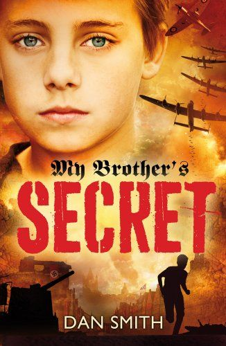 My Brother's Secret: Amazon.co.uk: Dan Smith: Books