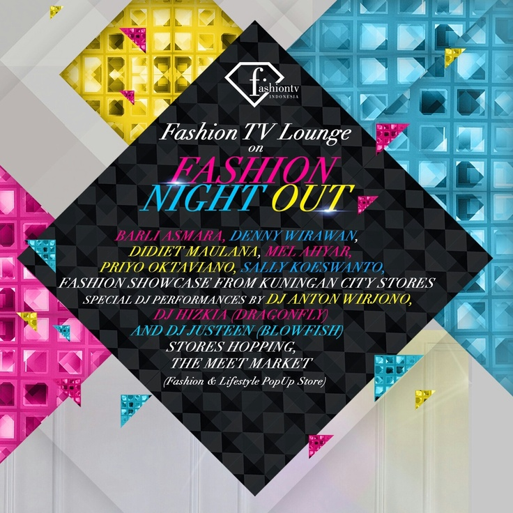 GRAND OPENING of KUNINGAN CITY on 12.12.12 A NEW LIFESTYLE PLAYGROUND.    featuring : FASHION NIGHT OUT : Barli Asmara, Didiet Maulana, Mel Ahyar, Denny Wirawan, Sally Koeswanto, Priyo Oktaviano.    FTV - FASHION TV LOUNGE THE MEET MARKET    GET READY TO BE PUMPED. SEE YOU @ 12 HOURS PLAYGROUND of KUNINGAN CITY.    THE FACE OF KUNINGAN CITY for 2013.