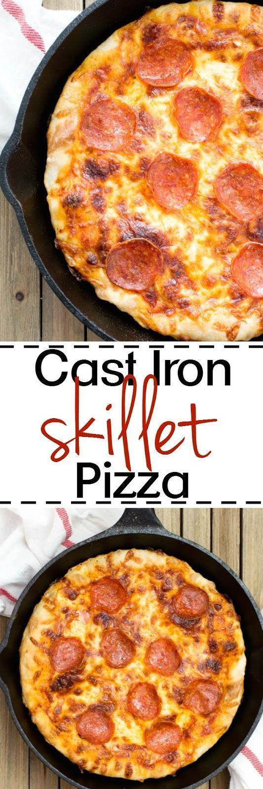 Cast Iron Skillet Pizza