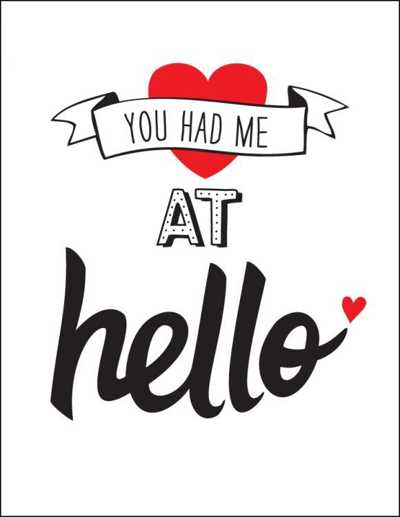 Free Printable Romantic Valentine S Day Signs You Had Me At Hello