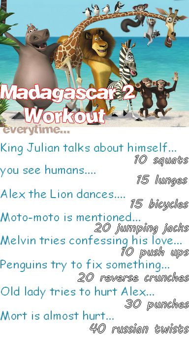 Madagascar 2 workout. This looks weird but I watch these movies with Harp all the time haha