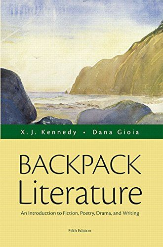 Backpack Literature: An Introduction to Fiction, Poetry, Drama, and Writing Plus REVEL -- Access Card Package (5th Edition) -   WEB ONLINE COPY    REVEL™ for  Backpack Literature: An Introduction to Fiction, Poetry, Drama, and Writing, Fifth Edition is designed to work with the smallest and most economical member of the Kennedy/Gioia family – a brief paperback version of the discipline's most popular literature ... - http://buytrusts.com/giftsets/2015/09/24/back