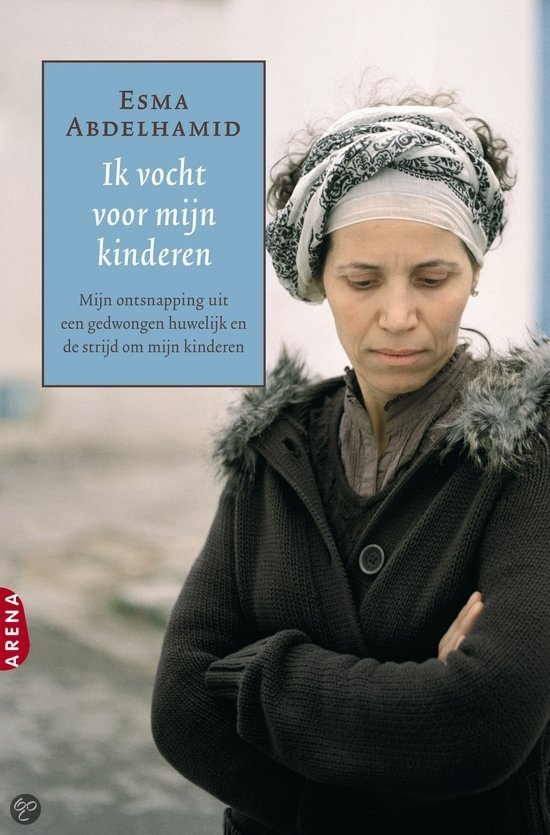 IK VOCHT VOOR MIJN KINDEREN - Esma Abdelhamid - € 19,95 - GRATIS VERZENDING - 9789089900333. Hoe ik ontsnapte uit een gedwongen huwelijk en streed voor mijn kinderen. De Tunesische Esma Abdelhamid wordt op 19-jarige leeftijd uitgehuwelijkt aan een landgenoot. Na de bruiloft verhuist ze met haar echtgenoot Abdullah naar Duitsland. Ze krijgen vier kinderen, maar..........BESTELLEN BIJ TOPBOOKS OF VERDER LEZEN? KLIK OP BOVENSTAANDE FOTO!