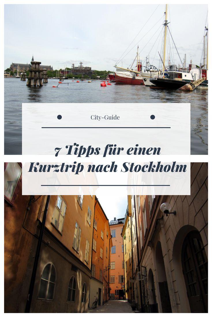 7 Tipps für einen Kurztrip nach Schwedens Hauptstadt Stockholm.