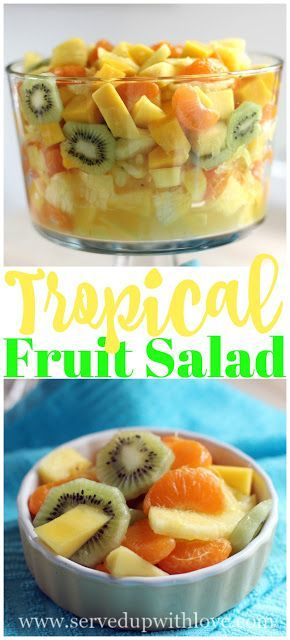 Tropical Fruit Salad recipe from Served Up With Love.  A fruity taste of the tropics. Easy customized to your tastes. Includes pineapples, kiwis mandarin oranges, and mangoes with a lime and honey dressing. www.servedupwithlove.com