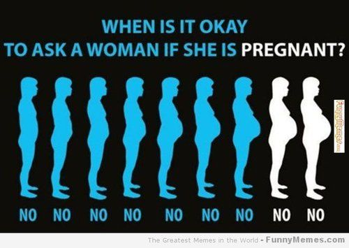 Funny Pregnancy Memes - What NOT to Say to a Pregnant Woman!