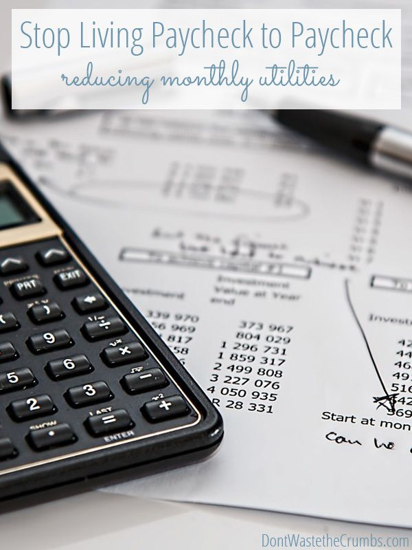 Are you living paycheck to paycheck? Stop! Take back control of your finances by reducing your utilities! Simple, practical ideas to become debt free ASAP! :: DontWastetheCrumbs.com