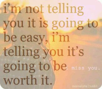 I'm not telling you its going to be easy
