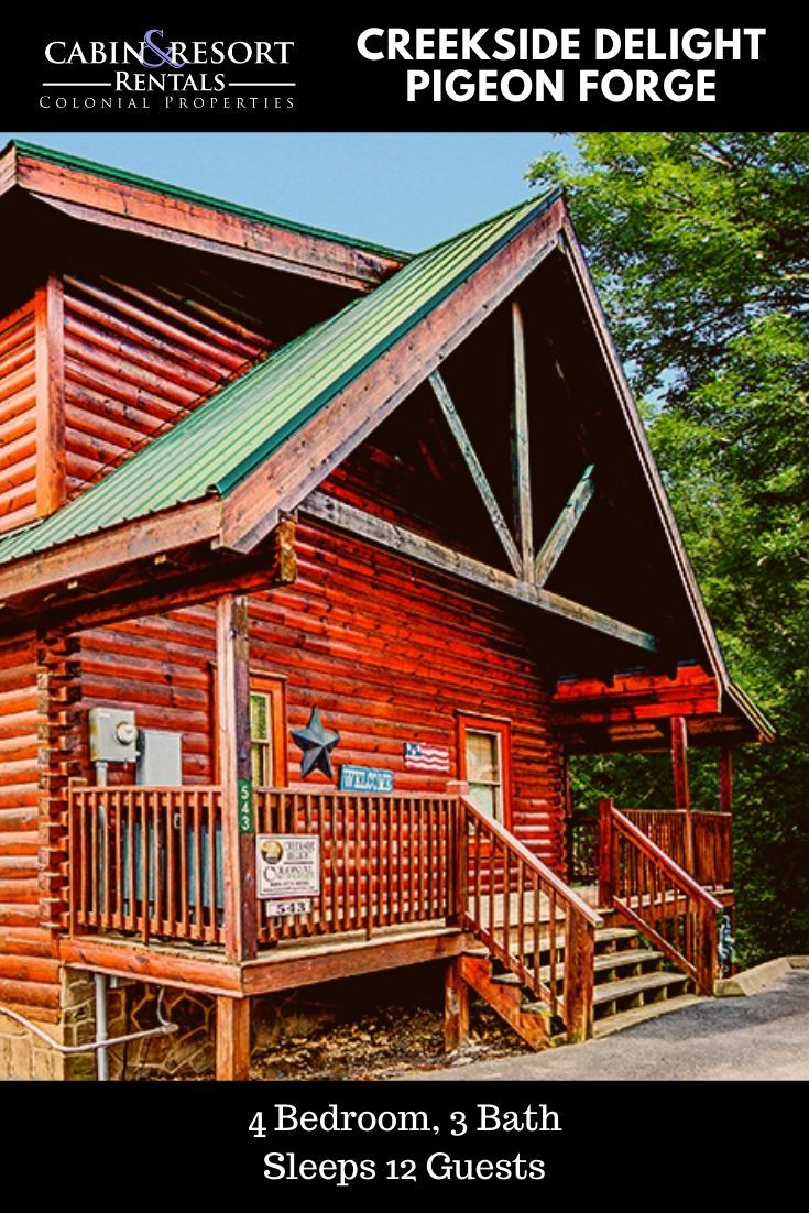 Pigeon Forge Cabins Creekside Delight In 2020 Cabin Smoky Mountain Cabin Rentals Cabin Rentals