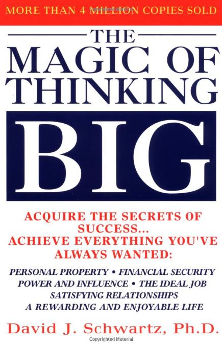 http://SelfGrowth4Ever.com Get inspired by Dr. David J. Schwartz's The Magic of Thinking Big. The Magic of Thinking Big will help you learn & understand the habit of thinking and behaving in ways that will get you there.