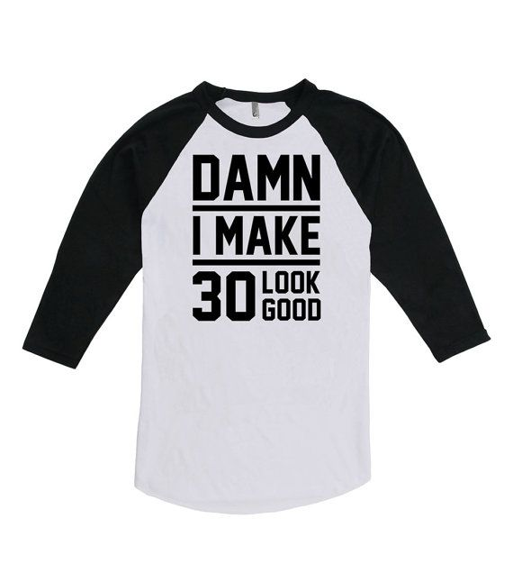 30th Birthday 3/4 Sleeve Raglan Shirt For Men & Women  Thanks for stopping by the Birthday Suit Shop! Celebrate life's greatest moments with our
