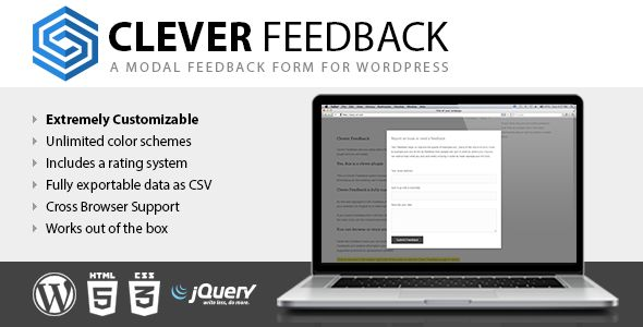 Clever Feedback   http://codecanyon.net/item/clever-feedback/3737094?ref=damiamio       Clever Feedback lets you easily add a feedback form to your WordPress blog. It's simple to get started just activate the plugin and you are ready! Yes, this is a clever plugin  This is a Clever Feedback system because you can not only collect user's feedbacks, you can also know what your users think about all the existing user's Feedbacks. Clever Feedback is fully customizable  All the text displayed in…
