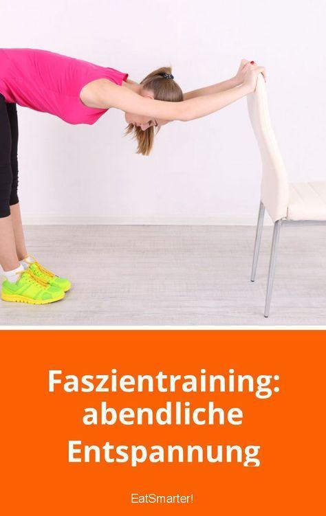 Faszientraining: Geschmeidige Faszien – abendliche Entspannung   eatsmarter.de