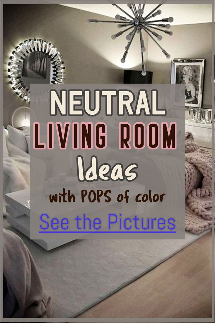 10+ Amazing Neutral Living Room Wall Colors
