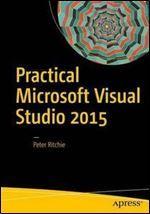 Practical Microsoft Visual Studio 2015 free ebook download
