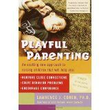Playful Parenting (Paperback)By Lawrence J. Cohen PhD
