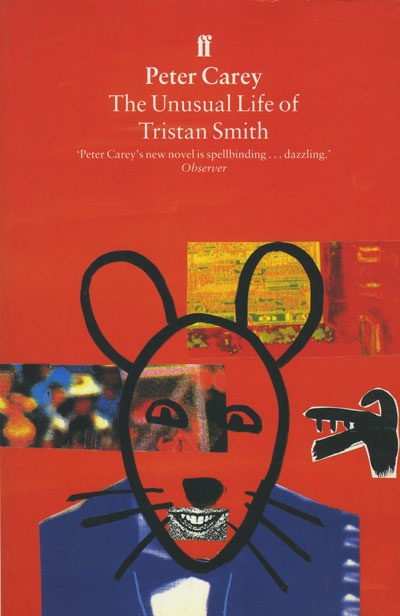 Peter Carey- the unusual life of tristan smith