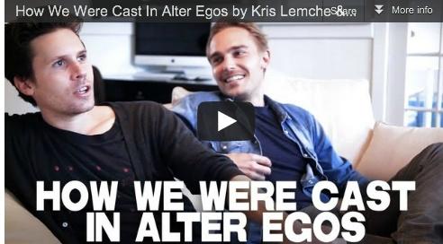 How We Were Cast In Alter Egos by Kris Lemche & Joey Kern
