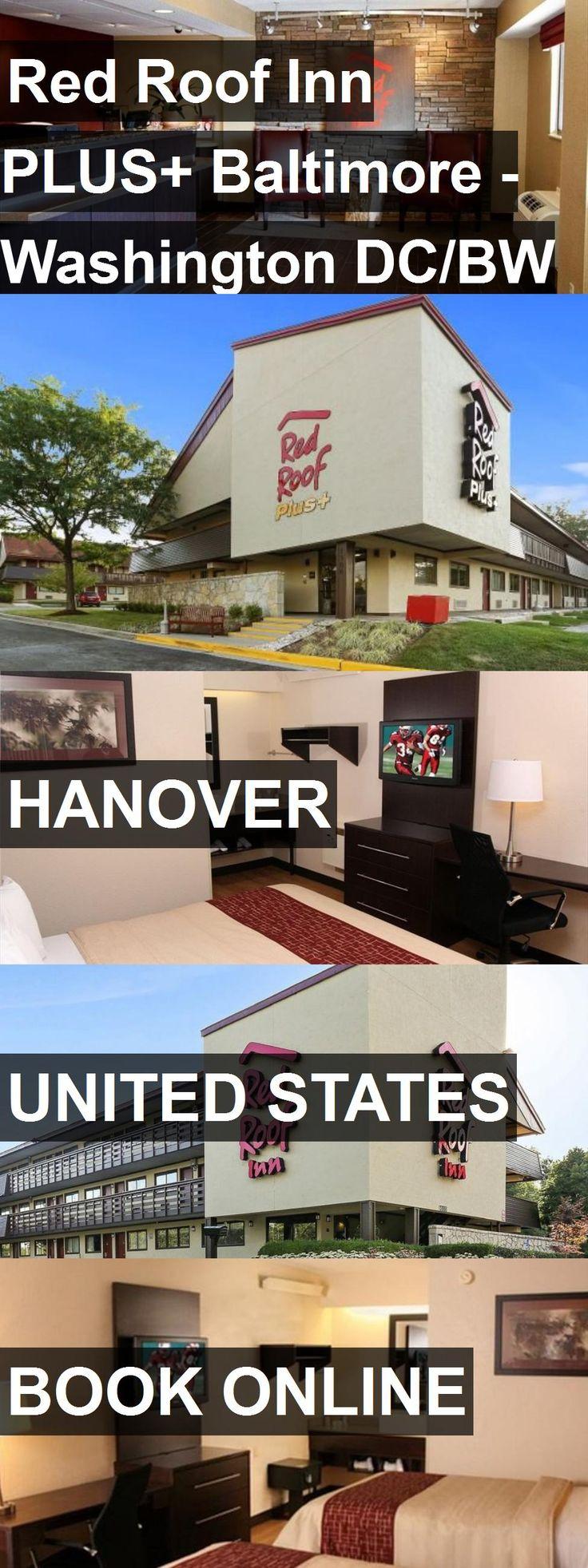 Hotel Red Roof Inn PLUS Baltimore Washington DC/BW