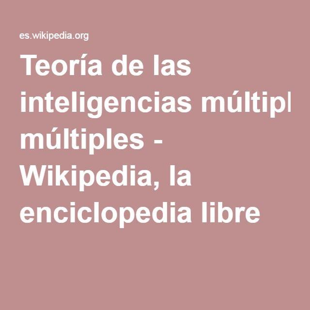 Explicación de la Teoría de las inteligencias múltiples. #Concepto #Teoria