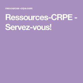 Ressources-CRPE - Servez-vous!