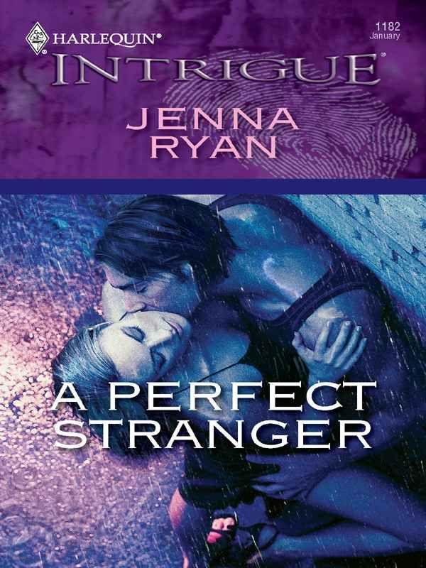 A Perfect Stranger: Jenna Ryan: 9780373694495: Amazon.com: Books