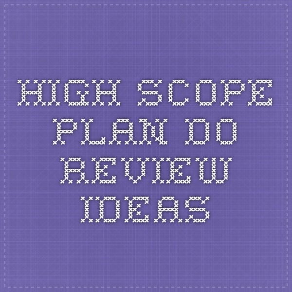 High Scope Plan Do Review Ideas
