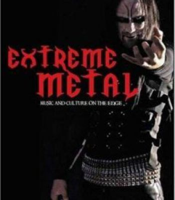 Extreme Metal: Music And Culture On The Edge PDF