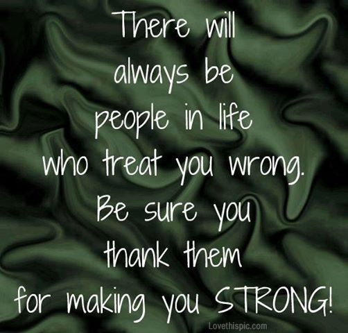 making you strong life quotes quotes positive quotes quote life positive wise strong advice wisdom life lessons positive quote