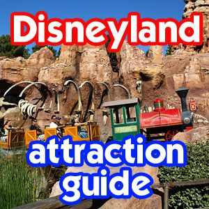 Disneyland Attractions - A look at what each has to offer, who can ride which rides, what you can expect out of each and if a FASTPASS is available