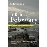 It Rains In February: A Wife's Memoir of Love and Loss (Paperback)By Leila Summers