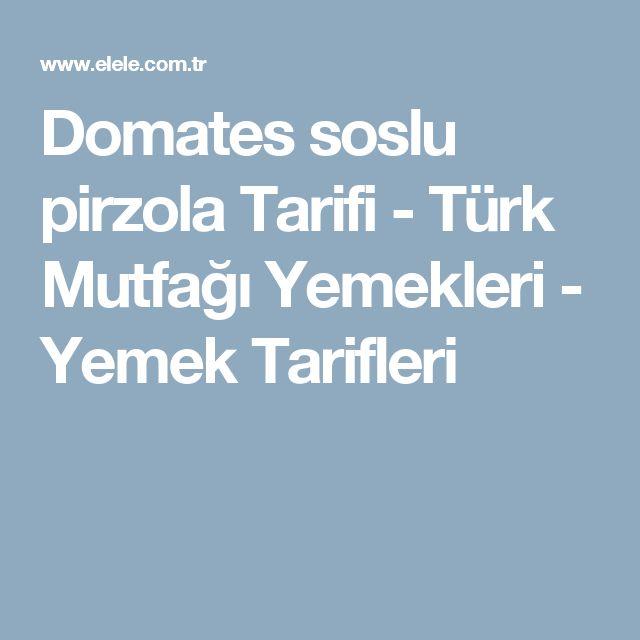 Domates soslu pirzola Tarifi - Türk Mutfağı Yemekleri - Yemek Tarifleri