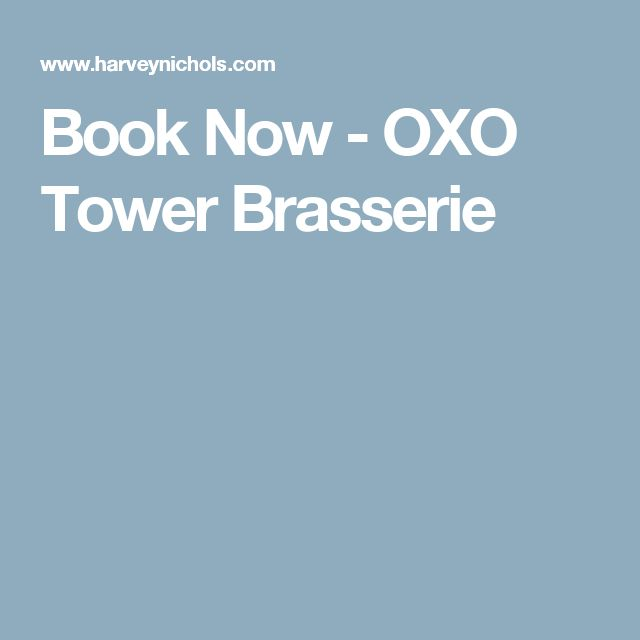 Book Now - OXO Tower Brasserie